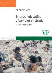 Erranza educativa e bambini di strada