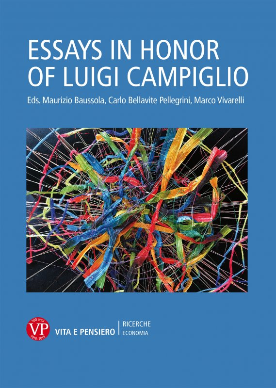 Essays in honor of Luigi Campiglio