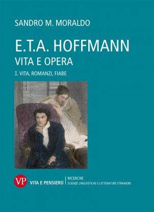 E.T.A. Hoffmann. Vita e opera