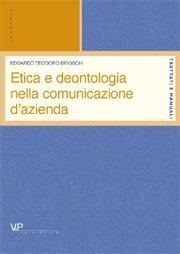 Etica e deontologia nella comunicazione d'azienda