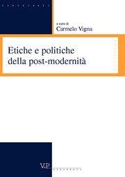 Etiche e politiche della postmodernità
