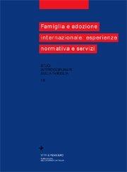 Famiglia e adozione internazionale: esperienze, normativa, servizi