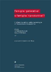 Famiglia generativa o famiglia riproduttiva?