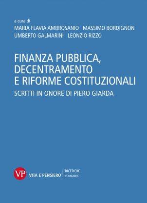 Finanza pubblica, decentramento e riforme costituzionali