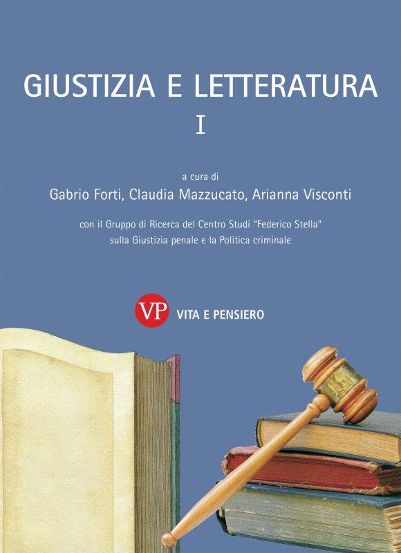 Giustizia e Letteratura I