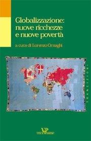 Globalizzazione: nuove ricchezze e nuove povertà