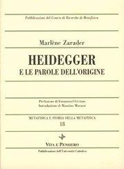 Heidegger e le parole dell'origine