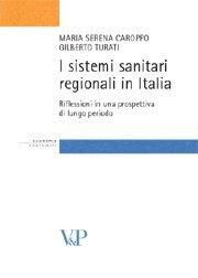 I sistemi sanitari regionali in Italia