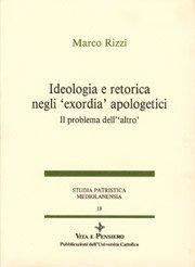 Ideologia e retorica negli 'exordia' apologetici