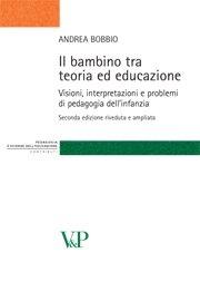 Il bambino tra teoria ed educazione