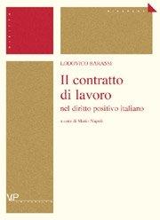 Il contratto di lavoro nel diritto positivo italiano