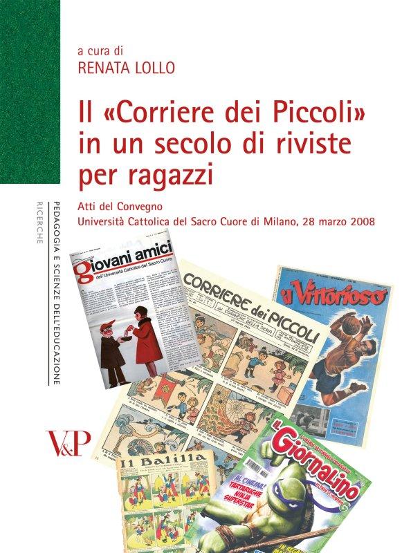 Il Corriere dei Piccoli in un secolo di riviste per ragazzi