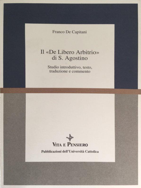 Il «De Libero Arbitrio» di S. Agostino