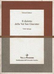 Il dialetto della Val San Giacomo