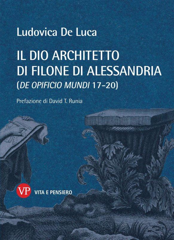 Il Dio architetto di Filone di Alessandria