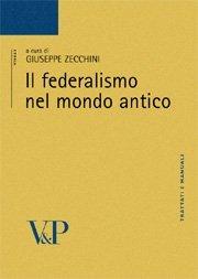Il federalismo nel mondo antico