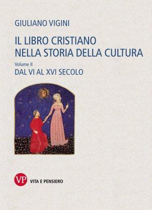 Il libro cristiano nella storia della cultura. Volume II