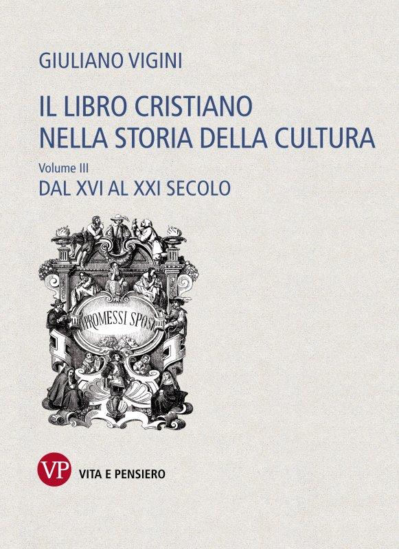 Il libro cristiano nella storia della cultura. Volume III