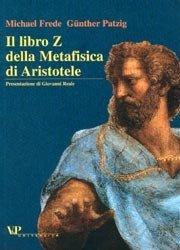 Il libro Z della Metafisica di Aristotele