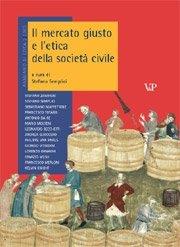Il mercato giusto e l'etica della società civile
