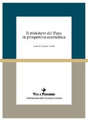 Il ministero del Papa in prospettiva ecumenica