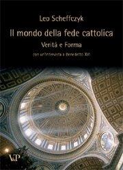Il mondo della fede cattolica
