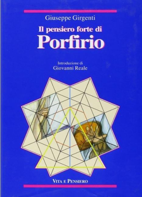 Il pensiero forte di Porfirio (ril.)
