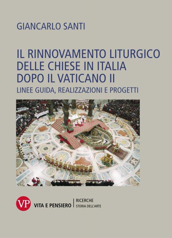 Il rinnovamento liturgico delle chiese in Italia dopo il Vaticano II