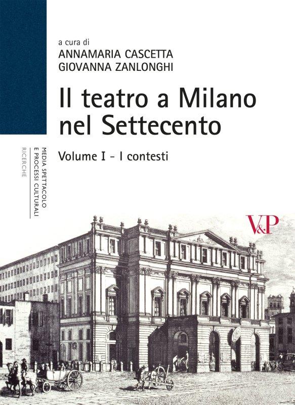 Il teatro a Milano nel Settecento