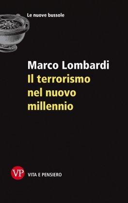 Il terrorismo nel nuovo millennio