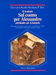 Il trattato sul cosmo per Alessandro attribuito ad Aristotele