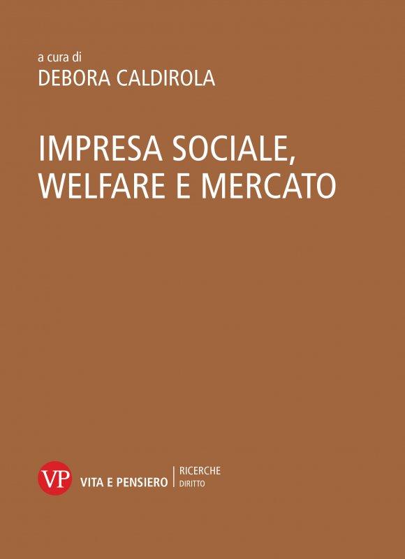 Impresa sociale, welfare e mercato