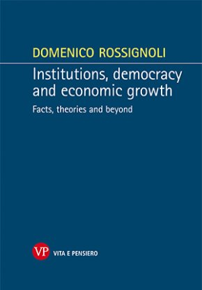 Institutions, democracy and economic growth