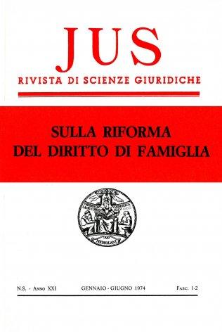 JUS - 1974 - 1-2. SULLA RIFORMA DEL DIRITTO DI FAMIGLIA