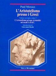 L' Aristotelismo presso i Greci