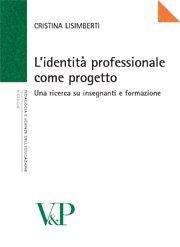 L' identità professionale come progetto