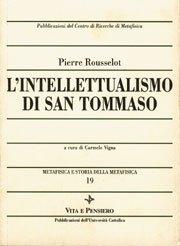 L'intellettualismo di san Tommaso