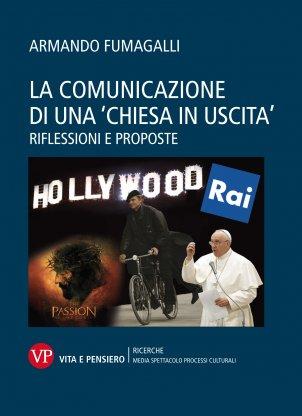 La comunicazione di una 'Chiesa in uscita'