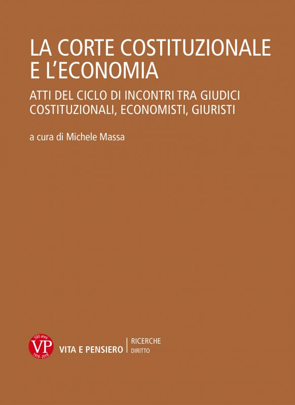 La Corte Costituzionale e l'economia. Parte I