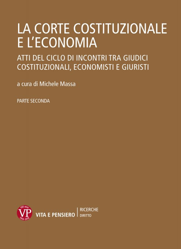 La Corte Costituzionale e l'economia. Parte II