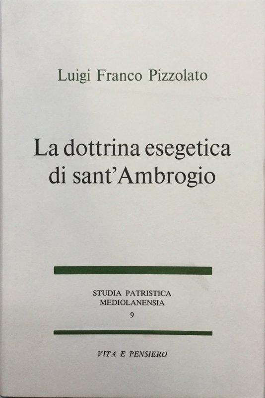 La dottrina esegetica di sant'Ambrogio
