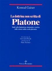 La dottrina non scritta di Platone