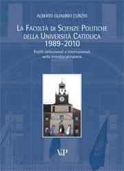 La Facoltà di Scienze Politiche della Università Cattolica 1989-2010