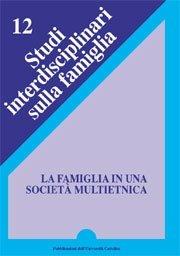 La famiglia in una società multietnica