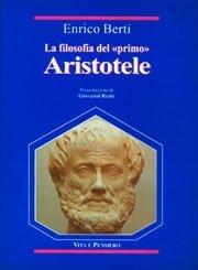 La filosofia del «primo» Aristotele