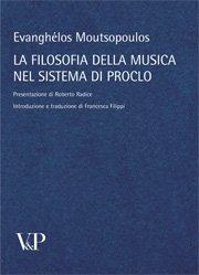 La filosofia della musica nel sistema di Proclo