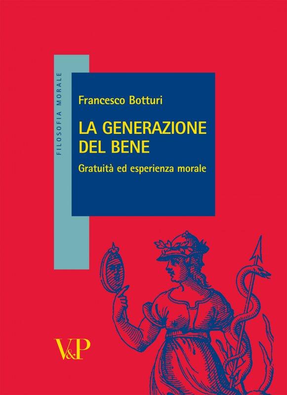 La generazione del bene