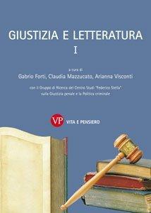 La giustizia e le sue alternative. Saggio di tipologia letteraria