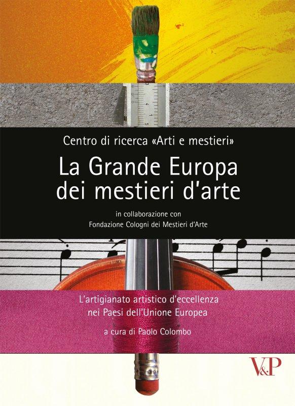 La Grande Europa dei mestieri d'arte