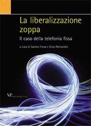 La liberalizzazione zoppa